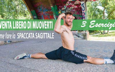 Come fare la spaccata sagittale: 3 esercizi
